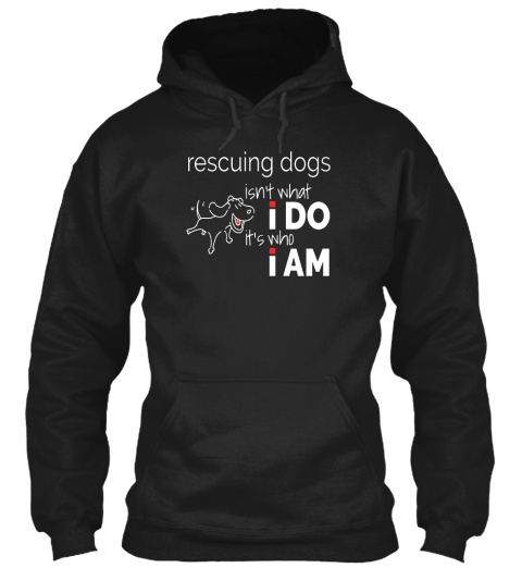 Rescuing Dogs Isn't What I Do – It's Who I Am